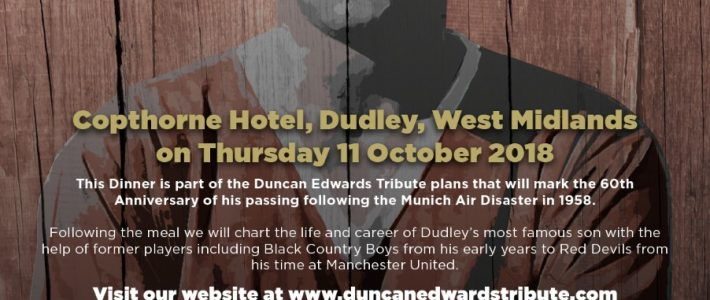 FOOTBALL LEGENDS AT THE DUNCAN EDWARDS TRIBUTE DINNER